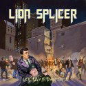 """A Criminoloigcal Review of Lion Splicer's """"Holiday In Dystopia"""""""